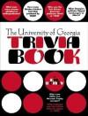 The University of Georgia Trivia Book - F.N. Boney