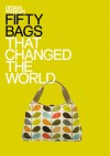 Fifty Bags That Changed the World - Design Museum
