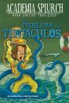 Un problema con tentáculos (Academia Splurch, #4) - Julie Berry, Sally Gardner, Miguel Trujillo