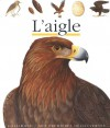 L'aigle - Gallimard Jeunesse, Laura Bour