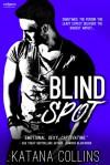 Blind Spot - Katana Collins