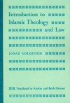Introduction to Islamic Theology and Law - Ignaz Goldziher, Bernard Lewis