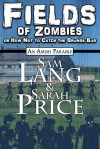 Fields of Zombies : An Amish Parable - Sam Lang, Sarah Price