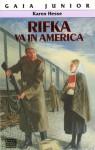 Rifka va in America - Karen Hesse, Chiara Belliti
