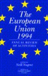 The European Union 1994: Annual Review Of Activities - Neill Nugent