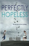 Perfectly Hopeless - Holly Hood