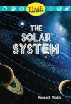 The Solar System - Kenneth Walsh