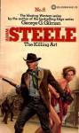 Adam Steele: The Killing Art (#6) - George G. Gilman