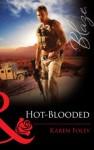 Hot-Blooded (Mills & Boon Blaze) - Karen Foley