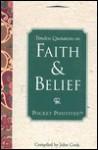Timeless Quotations on Faith & Belief (Pocket Positives) - John Cook