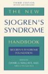 The New Sjogren's Syndrome Handbook - Daniel J. Wallace