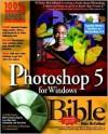 Photoshop 5 For Windows Bible - Deke McClelland