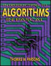 Introduction to Algorithms in PASCAL - Thomas W. Parsons
