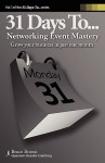 31 Days to Networking Event Mastery - Bruce Brown