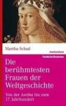 Die berühmtesten Frauen der Weltgeschichte - Martha Schad