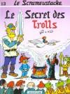 Le Secret des Trolls - Gos, Walt