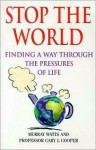 Stop the World - Murray Watts, Cary L. Cooper