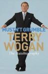 Mustn't Grumble - Terry Wogan
