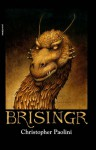 Brisingr (The Inheritance Cycle #3) - Christopher Paolini, Jorge Rizzo, Carol Isern