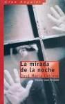 La mirada de la noche - José María Latorre