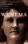 Wynema: A Child of the Forest - S. Alice Callahan, A. Lavonne Brown Ruoff
