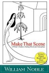 Make That Scene: Setting, Mood, and Atmosphere - William Noble