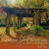 Under the Spell of the Ages: Australian Country Gardens - Trisha Dixon