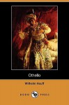 Othello (Dodo Press) - Wilhelm Hauff