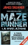 La rivelazione - Maze Runner (Fanucci Narrativa) - James Dashner, Silvia Romano