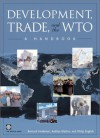 Development, Trade, and the Wto: A Handbook - Policy World Bank