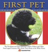 First Pet: The Presidents and Their Beloved Canines, Felines and Other Four-Legged Creatures Who Made Their Homes at the White House - Associated Press