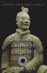 The Early Chinese Empires: Qin and Han (History of Imperial China) by Lewis, Mark Edward (2010) Paperback - Mark Edward Lewis