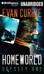 Homeworld (Odyssey Series) - Evan Currie, Benjamin L. Darcie