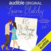 P.S. It's Always Been You: Part 3 (P.S. It's Always Been You #3) - Lauren Blakely