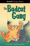 The Badcat Gang (Read-It! Chapter Books) (Read-It! Chapter Books) - Pat Thomson