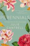 Perennials - Julie Cantrell