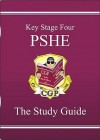 PSHE: Key Stage Four: The Study Guide - Richard Parsons