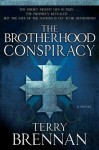 The Brotherhood Conspiracy (The Jerusalem Prophecies, #2) - Terry Brennan