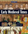 Early Medieval Times - John Malam