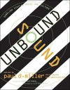 Sound Unbound: Sampling Digital Music and Culture - Paul D. Miller, Roy Christopher