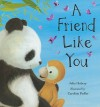 A Friend Like You - Julia Hubery, Caroline Pedler
