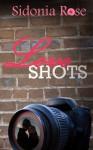 Love Shots - Sidonia Rose