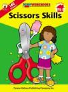 Scissors Skills, Grades PK - 1 - Carson-Dellosa Publishing, Carson-Dellosa Publishing