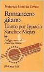Romancero gitano y Llanto por Ignacio Sánchez Mejías - Anonymous, Federico García Lorca, Francisco Alonso