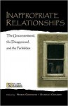 Inappropriate Relationships: The Unconventional, the Disapproved, and the Forbidden - Robin Goodwin, Duncan Cramer