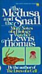 Medusa and the Snail - Lewis Thomas, Jonathan Tindle