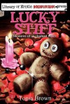 Lucky Stiff - Stephanie Kincaid, Tonia Brown, Philip R. Rogers