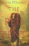 The Red Tent - Anita Diamant