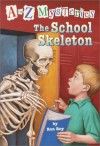 The School Skeleton - Ron Roy, John Steven Gurney