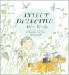 Insect Detective - Steve Voake, Charlotte Voake